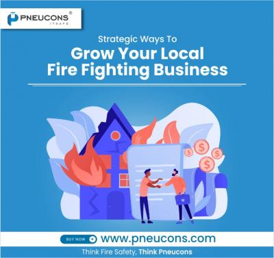 Strategic ways to grow your local Fire Fighting Business