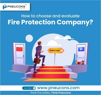 How to choose and evaluate a Fire Protection Company?